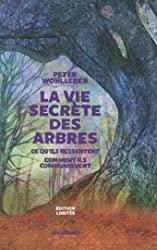 La Vie secrète des arbres - Edition limitée de Peter Wohlleben