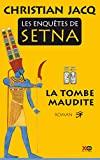Les enquêtes de Setna - Tome 1 La tombe maudite - Format Kindle - 10,99 €