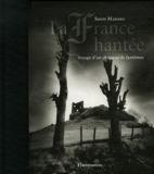 La France hantée - Voyage d'un chasseur de fantômes