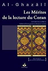 Les Mérites De La Lecture Du Coran - Kitâb âdâb tilâwat al-Qur'ân d'Abû-Hâmid Al-Ghazâlî