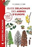 Guide Delachaux des arbres d'Europe - Delachaux et niestlé - 21/09/2020