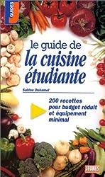 Le guide de la cuisine étudiante de Sabine Duhamel