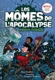 Les mômes de l'apocalypse, Tome 04 - Invasion cosmique