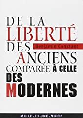 De la liberté des anciens comparée à celle des modernes de Benjamin Constant