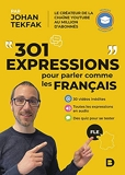 301 expressions pour parler comme les Français - FLE - Français authentique