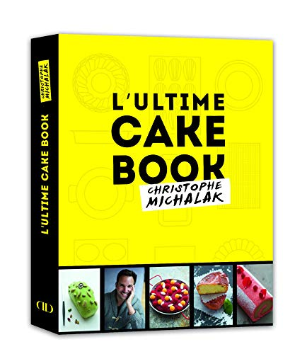 L'Ultime Cake Book by Michalak