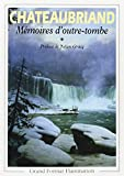Mémoires d'outre-tombe, tome 1 - FLAMMARION - 08/01/1992