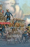 De quoi fut fait l'Empire? Les guerres coloniales - Cnrs - 21/01/2010