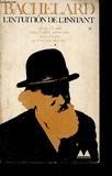 L'Intuition De L'Instant / Bibliotheque Mediations. - Gonthier