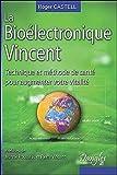 La Bioélectronique Vincent