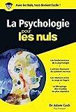 La psychologie pour les nuls (French Edition) by Adam Cash (dr)(2004-12-01) - FIRST - 01/01/2004