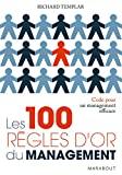 Les 100 règles d'or du management - Marabout - 05/09/2007