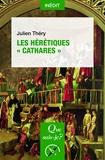 Les hérétiques « cathares »