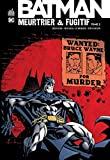 Batman Meurtrier & Fugitif - Tome 2