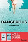 Dangerous - Après Mad et Bad, la fin de la série événement (3)