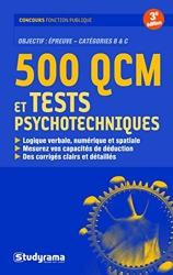 500 Qcm Et Tests Psychotechniques de Sabine Duhamel