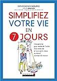 Simplifiez votre vie en 7 jours - LEDUC .S - 07/02/2011