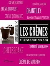 Les crèmes de Christophe Felder