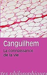 La connaissance de la vie de Georges Canguilhem