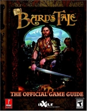 The Bard's Tale - Prima's Official Strategy Guide de Kaizen Media Group