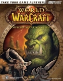 World of Warcraft (Official Strategy Guides) by Michael Lummis (2004-11-16) - Brady Games; 1 edition (2004-11-16) - 16/11/2004