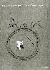 La Part de l'Oeil N 8 - 1992. Wittgenstein et l'Esthetique