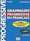 Grammaire progressive du français - Niveau intermédiaire (A2/B1) - Livre + CD + Appli-web - 4ème édition