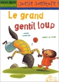 Grand Gentil Loup