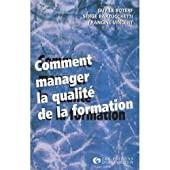 Comment manager la qualité de la formation de Guy Le Boterf