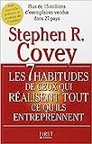 Les 7 habitudes de ceux qui réalisent tout ce qu'ils entreprennent de Stephen Covey ,Magali Guenette (Traduction) ( 1 septembre 2005 )