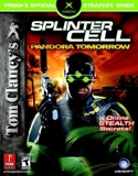 Tom Clancy's Splinter Cell - Pandora Tomorrow: Prima Official Game Guide - Prima Games - 30/03/2004