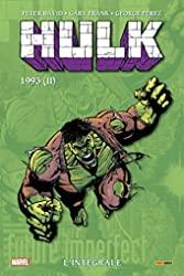 Hulk - L'intégrale 1993 II (T09 Nouvelle édition) de Peter David