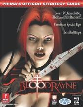 Bloodrayne - Prima's Official Strategy Guide de Prima Development
