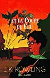 Harry Potter, tome 4 - Harry Potter et la Coupe de feu - Gallimard Jeunesse - 29/11/2000