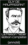 La Maison Tellier (édition complète) - (annoté) - Format Kindle - 1,35 €