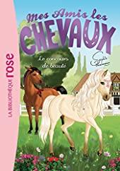 Mes amis les chevaux 10 - Le concours de beauté de Sophie Thalmann