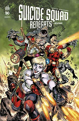 Suicide Squad Renégats Tome 1