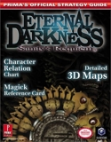 Eternal Darkness - Official Strategy Guide (Prima's Official Strategy Guides) by Prima Temp Authors (5-Aug-2002) Paperback - Prima Games (5 Aug. 2002)