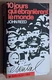 10 Jours Qui Ebranlerent Le Monde - Messidor Scandéditions - 05/09/1982