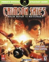 Crimson Skies - High Road to Revenge : Prima's Official Strategy Guide de Prima Development