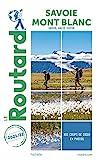 Guide du Routard Savoie, Mont Blanc 2021/22
