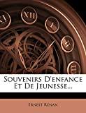 Souvenirs D'enfance Et De Jeunesse... - Nabu Press - 19/03/2012