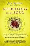 Astrology for the Soul (Bantam Classics) by Spiller, Jan (1997) Paperback