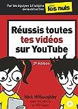Réussis toutes tes vidéos sur YouTube pour les Nuls, mégapoche, 2e éd
