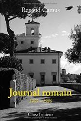 Journal romain: 1985 - 1986 de Renaud Camus