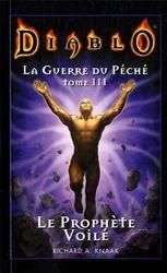 Diablo La guerre du péché - La guerre du péché Tome 3 Tome 03 de Knaak-R