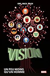 La Vision - Un peu moins qu'un homme de Tom King