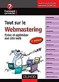 Tout Sur Le Webmastering - Créer et optimiser son site web