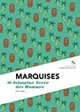 Marquises - Si lointaine Terre des Hommes