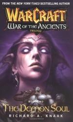 Warcraft - The Demon Soul: War of the Ancients Book 2 de Richard A. Knaak